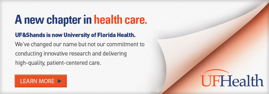 UF Health: New name signals new era in health care delivery
